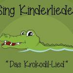 Das Krokodil Lied