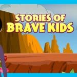 Stories Of Brave Kids