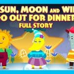 The Sun, Moon And Wind Go Out For Dinner