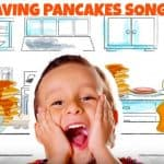Yes We're Having Pancakes Song