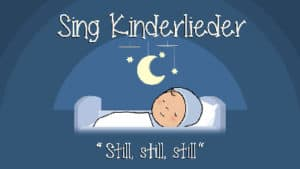 Still still still weils Kindlein schlafen will
