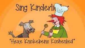 Hexe Knickebeins Küchenlied